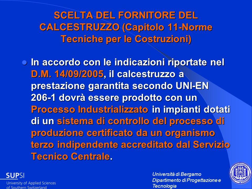 SCELTA DEL FORNITORE DEL CALCESTRUZZO (Capitolo 11-Norme Tecniche per le Costruzioni)