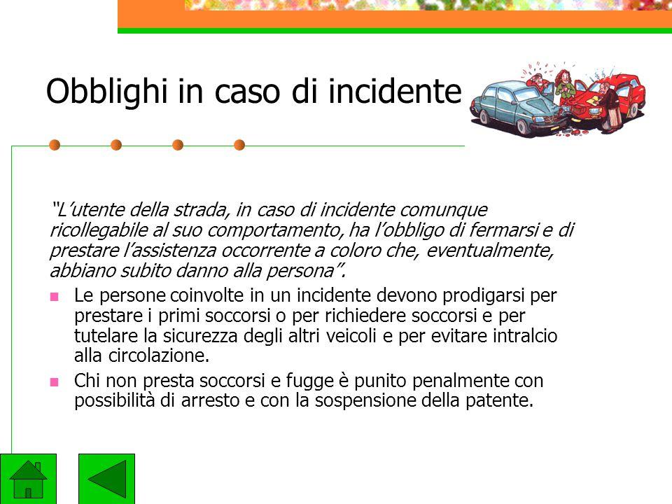 Obblighi in caso di incidente