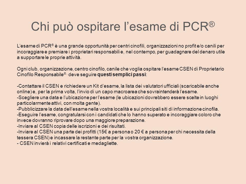 Chi può ospitare l'esame di PCR®