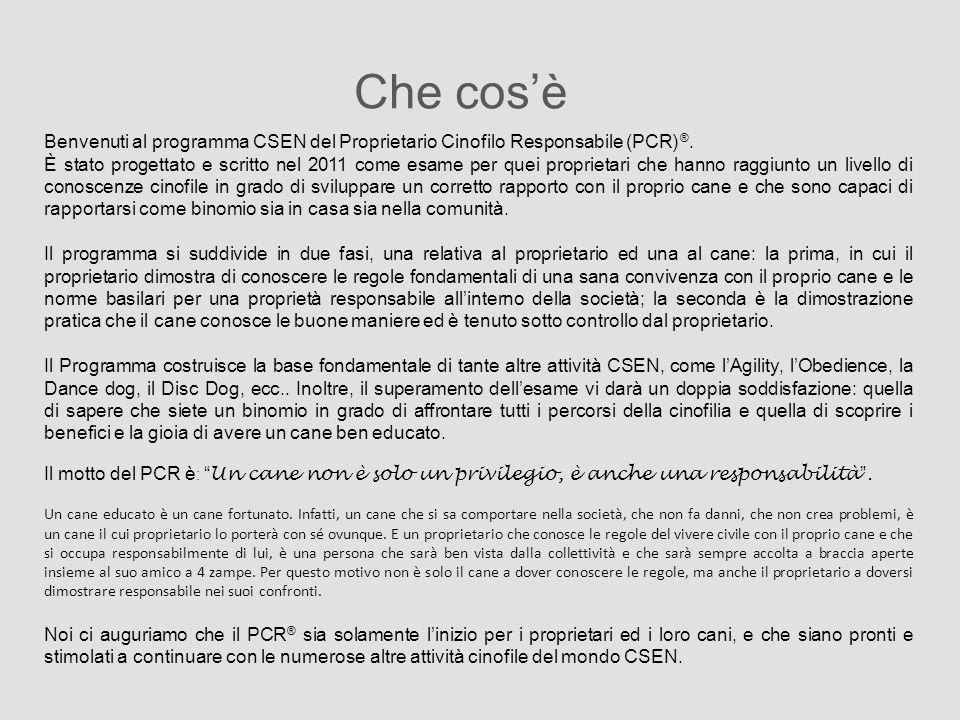 Che cos'è Benvenuti al programma CSEN del Proprietario Cinofilo Responsabile (PCR) ®.