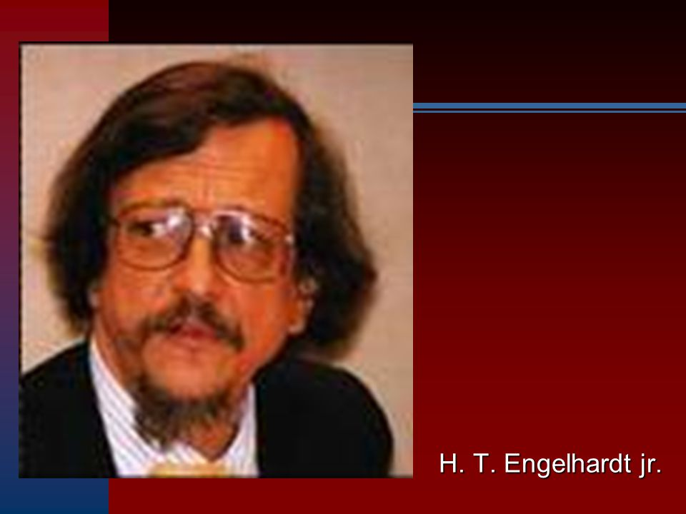 H. T. Engelhardt jr.