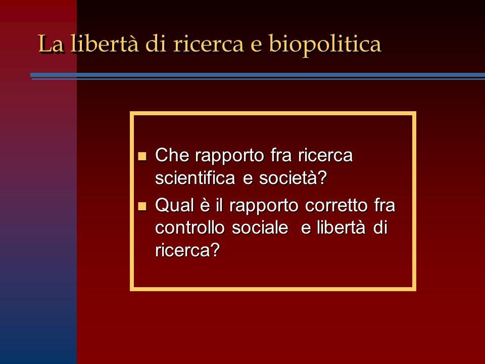 La libertà di ricerca e biopolitica