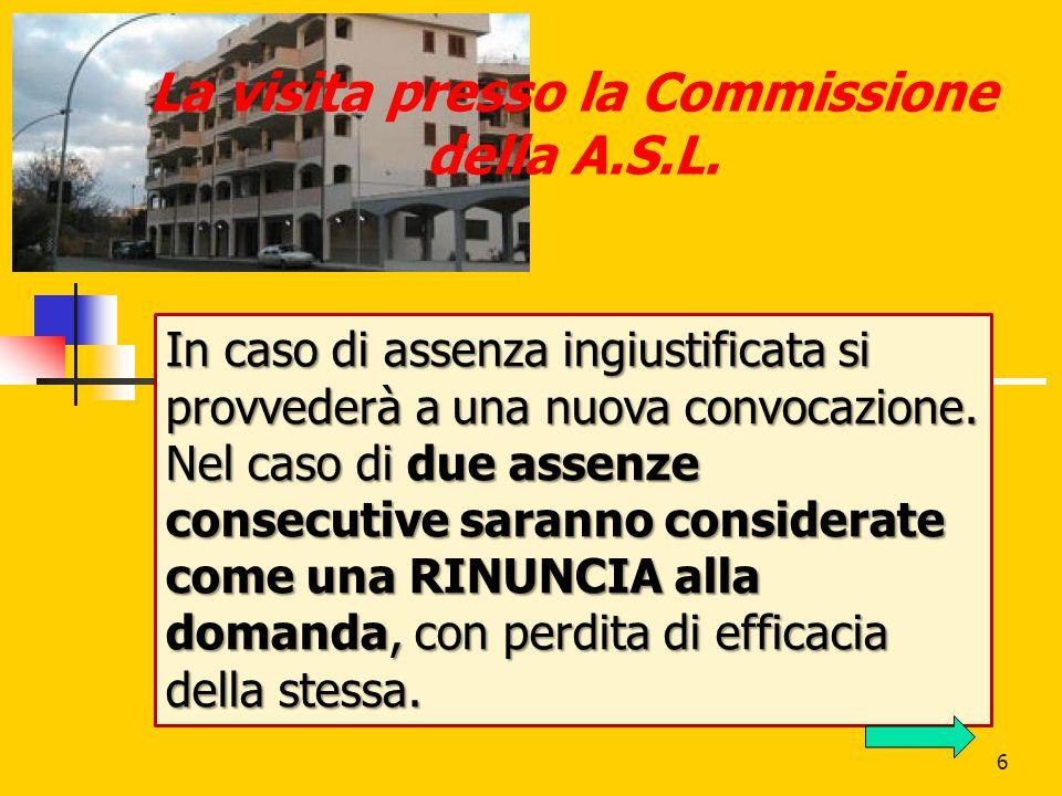 La visita presso la Commissione della A.S.L.