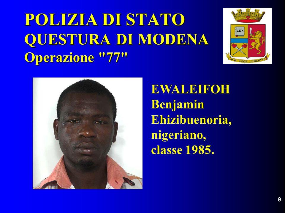 POLIZIA DI STATO QUESTURA DI MODENA Operazione 77