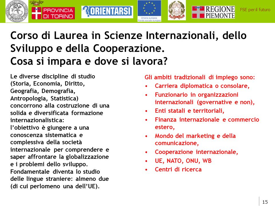Corso di Laurea in Scienze Internazionali, dello Sviluppo e della Cooperazione. Cosa si impara e dove si lavora