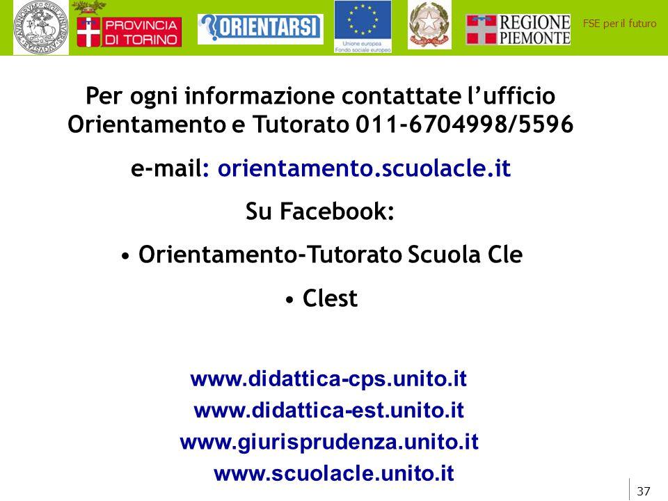 e-mail: orientamento.scuolacle.it Orientamento-Tutorato Scuola Cle