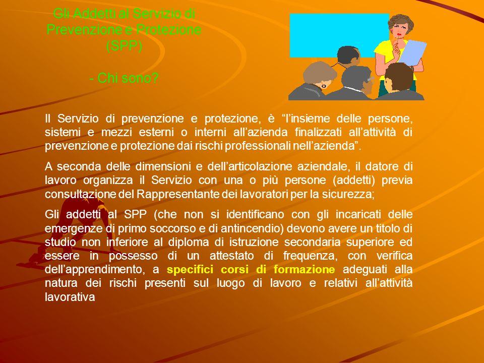 Gli Addetti al Servizio di Prevenzione e Protezione (SPP) - Chi sono