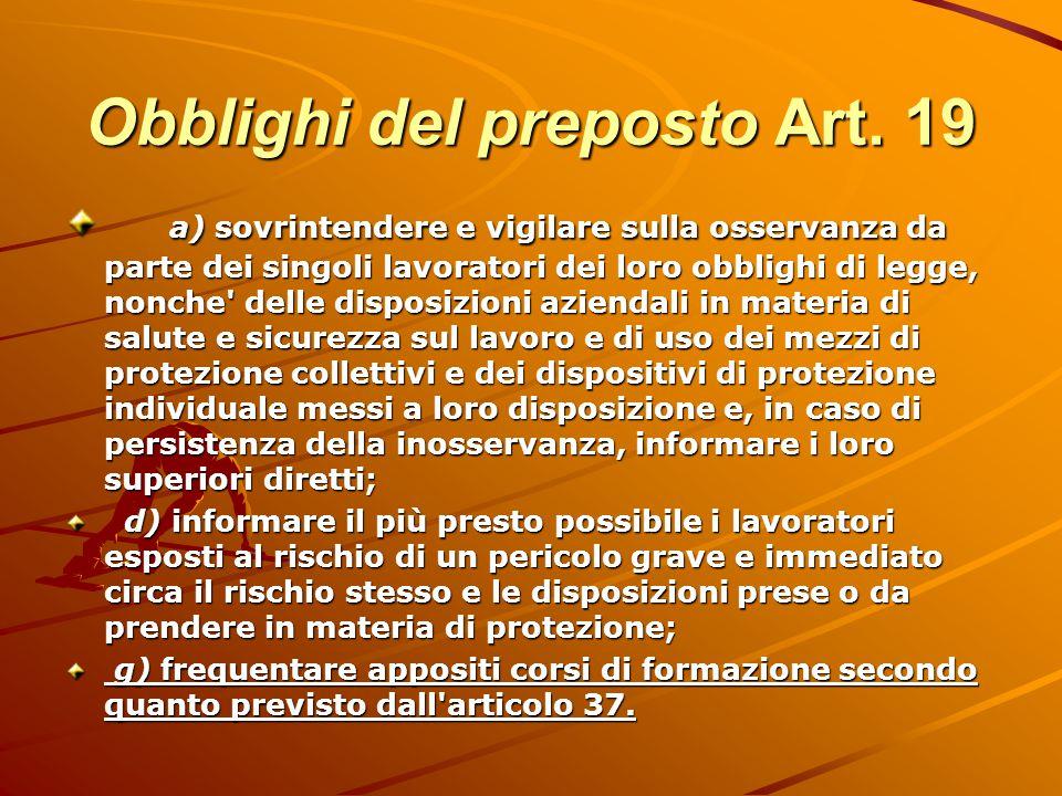 Obblighi del preposto Art. 19