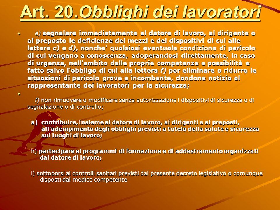 Art. 20.Obblighi dei lavoratori