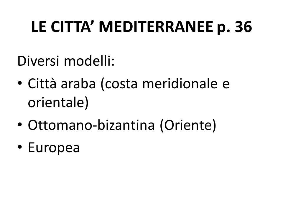 LE CITTA' MEDITERRANEE p. 36