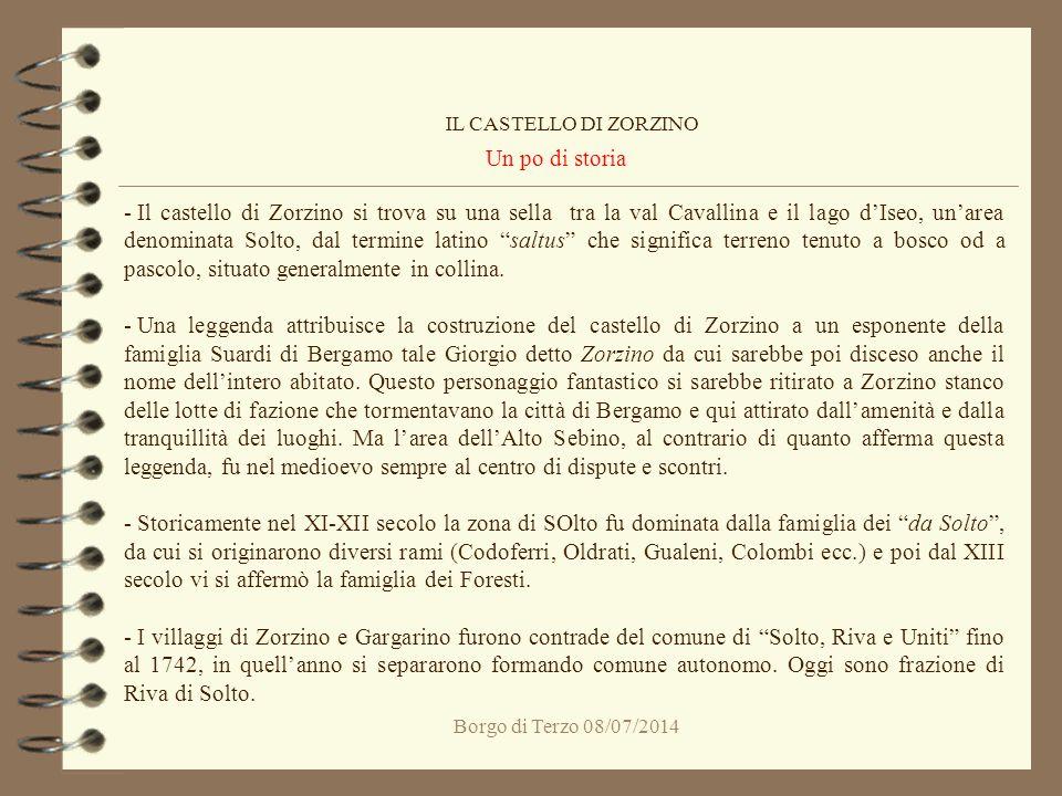 IL CASTELLO DI ZORZINO Un po di storia.