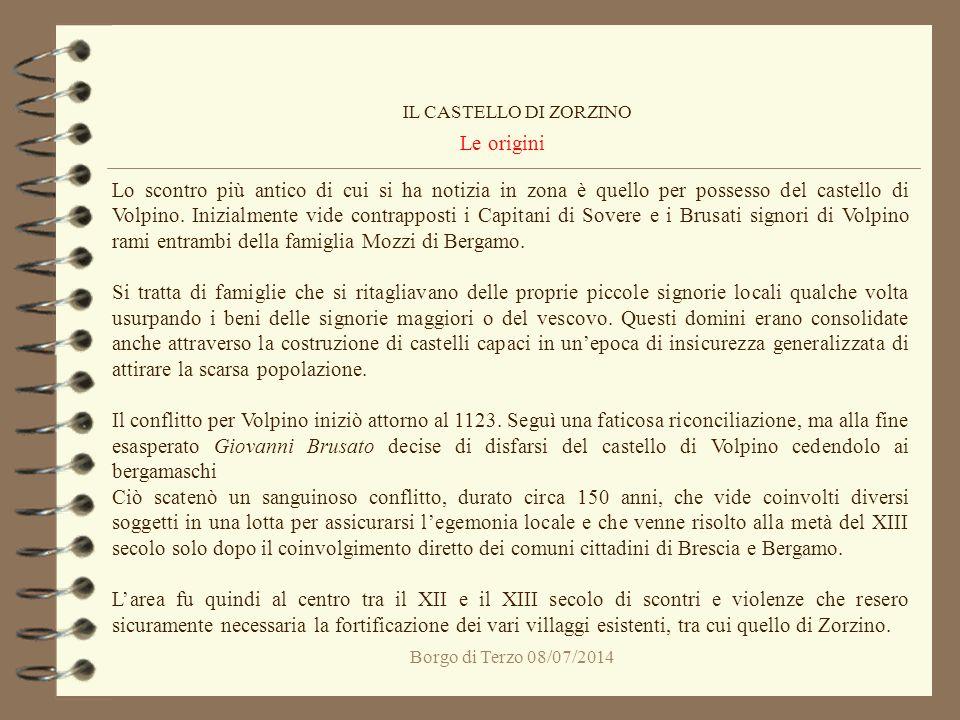 IL CASTELLO DI ZORZINO Le origini.