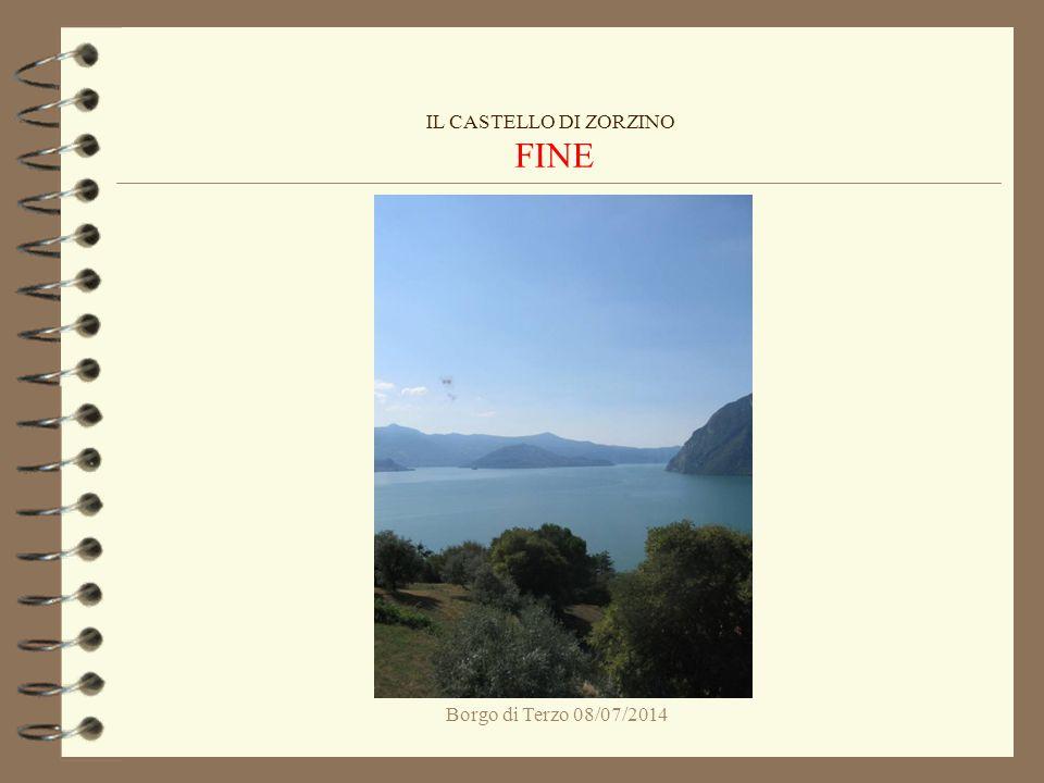 IL CASTELLO DI ZORZINO FINE Borgo di Terzo 08/07/2014