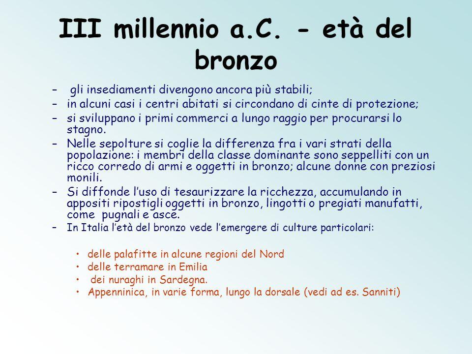III millennio a.C. - età del bronzo