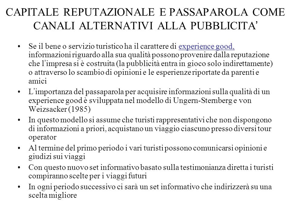 CAPITALE REPUTAZIONALE E PASSAPAROLA COME CANALI ALTERNATIVI ALLA PUBBLICITA'
