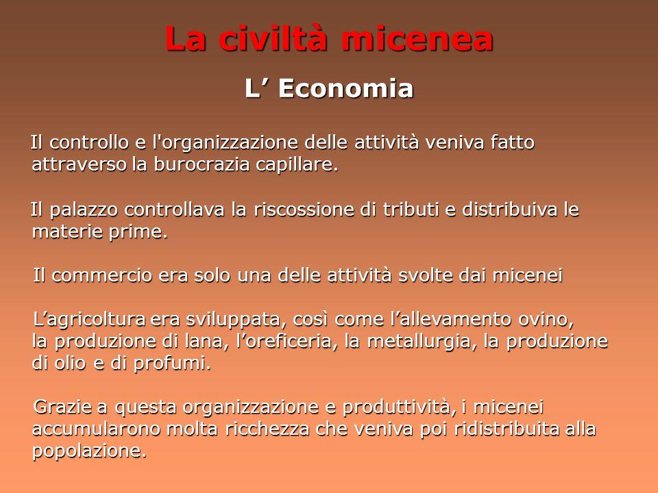 La civiltà micenea L' Economia