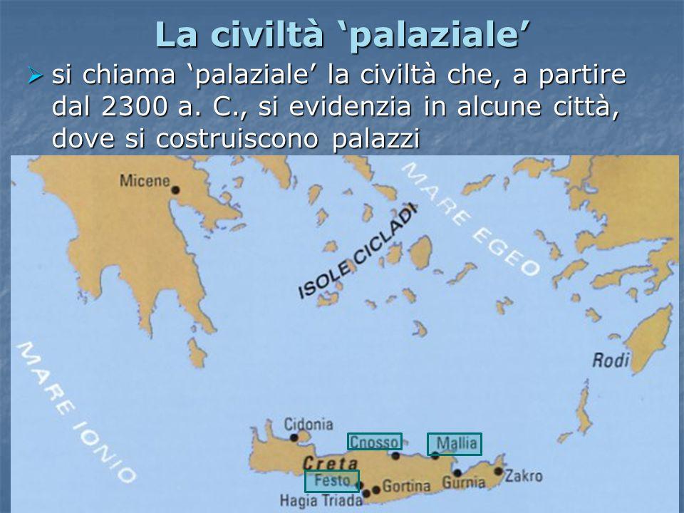 La civiltà 'palaziale'