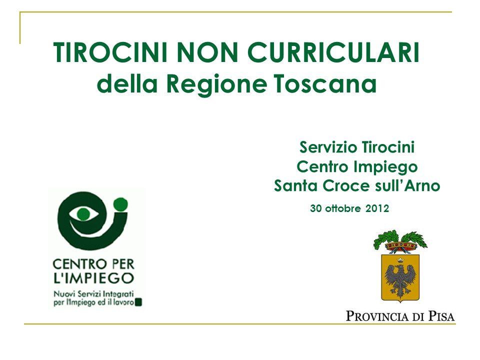 TIROCINI NON CURRICULARI della Regione Toscana