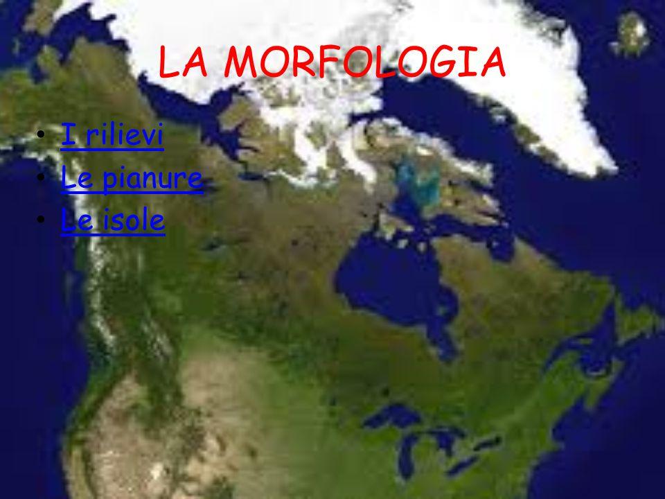 LA MORFOLOGIA I rilievi Le pianure Le isole