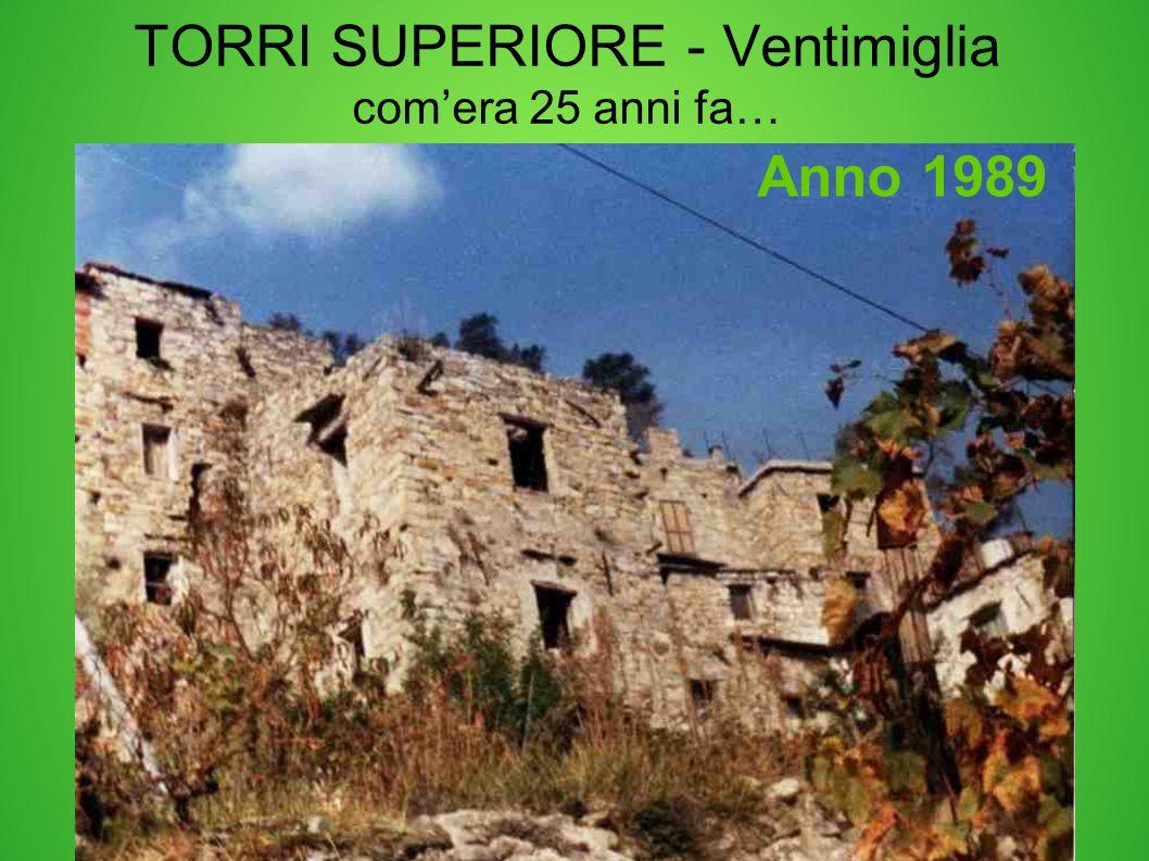 TORRI SUPERIORE - Ventimiglia com'era 25 anni fa…