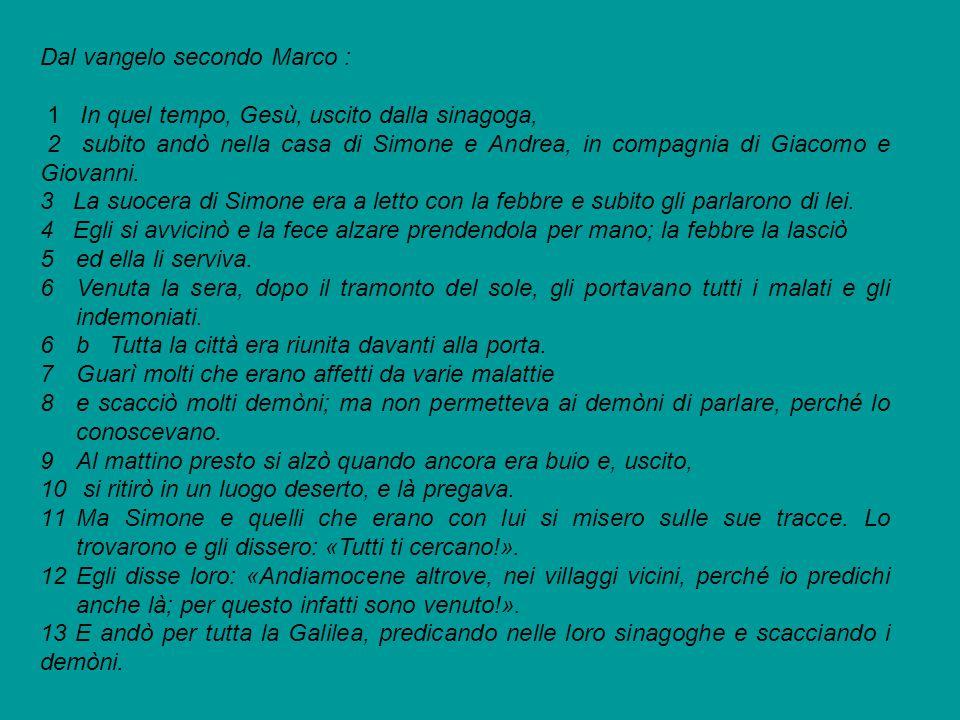 Dal vangelo secondo Marco :