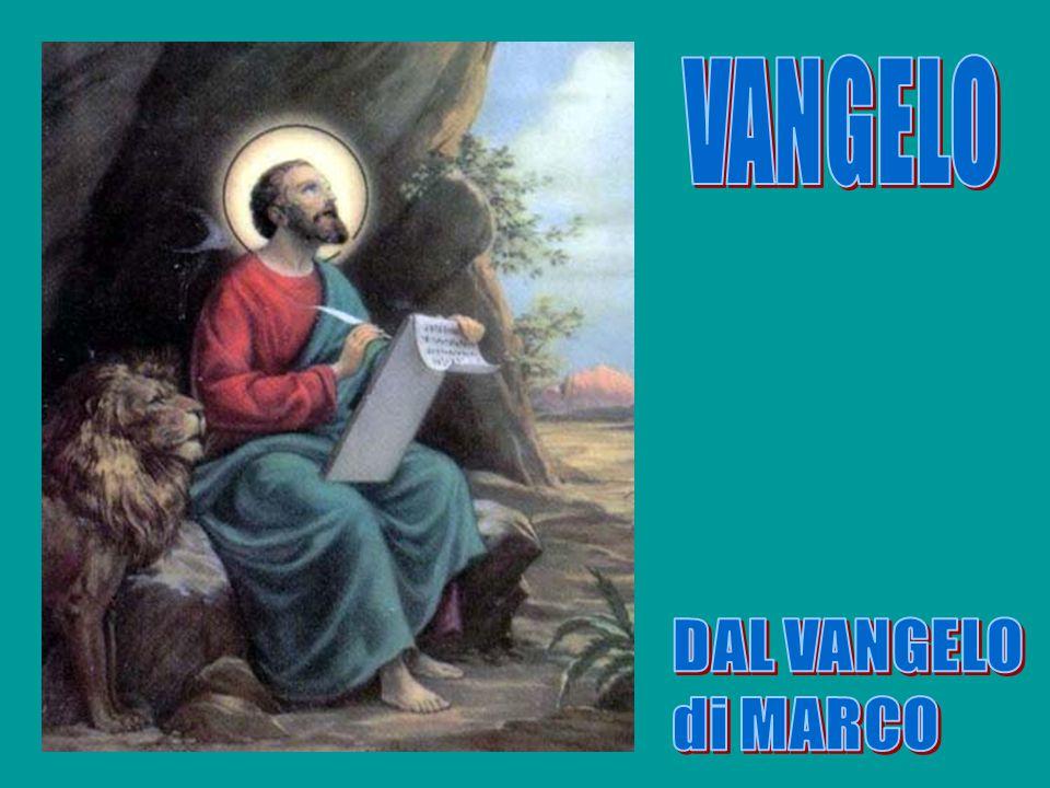VANGELO DAL VANGELO di MARCO