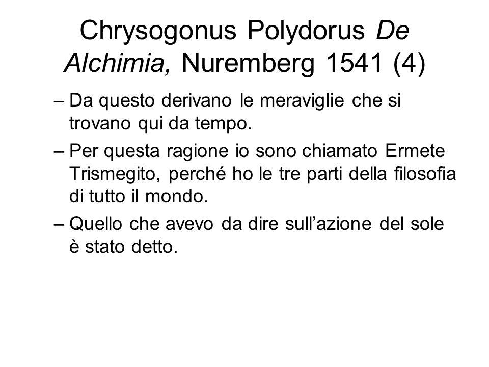 Chrysogonus Polydorus De Alchimia, Nuremberg 1541 (4)