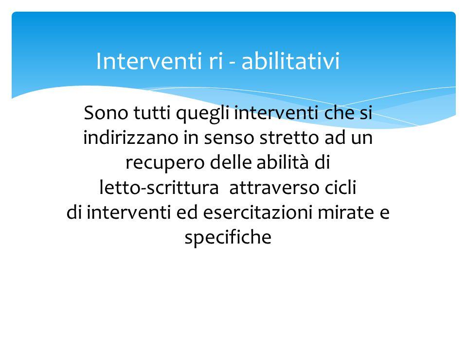 Interventi ri - abilitativi
