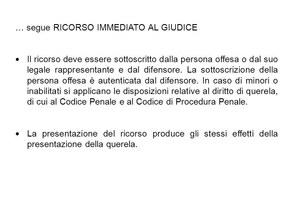 … segue RICORSO IMMEDIATO AL GIUDICE