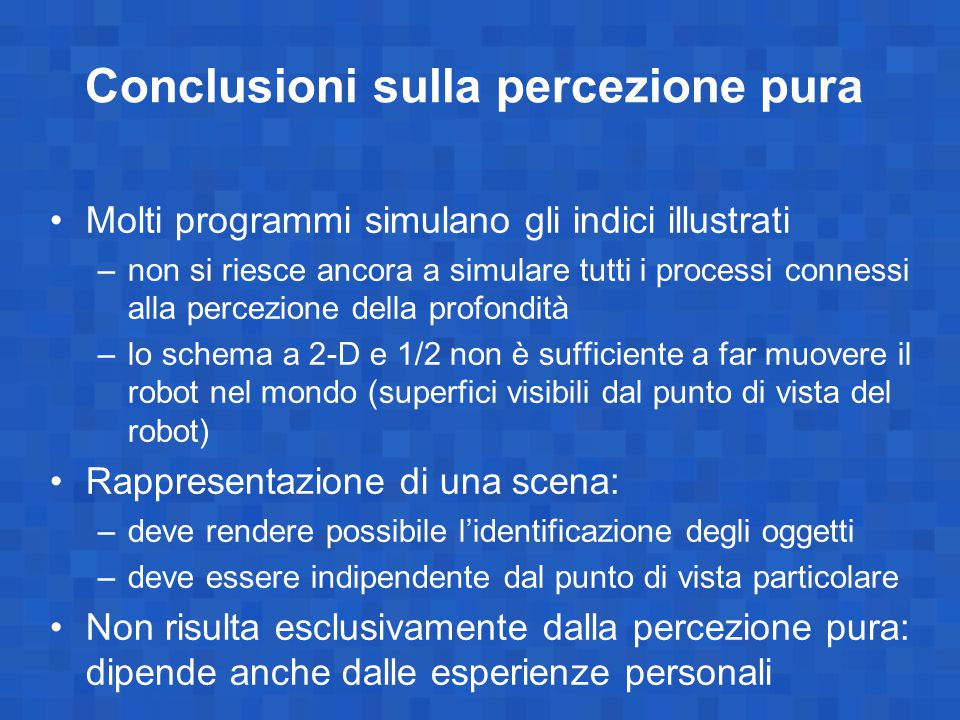 Conclusioni sulla percezione pura