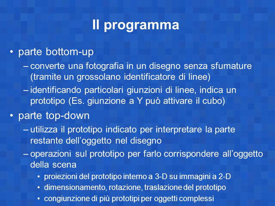 Il programma parte bottom-up parte top-down