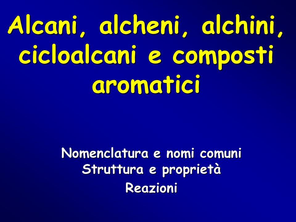 Alcani, alcheni, alchini, cicloalcani e composti aromatici