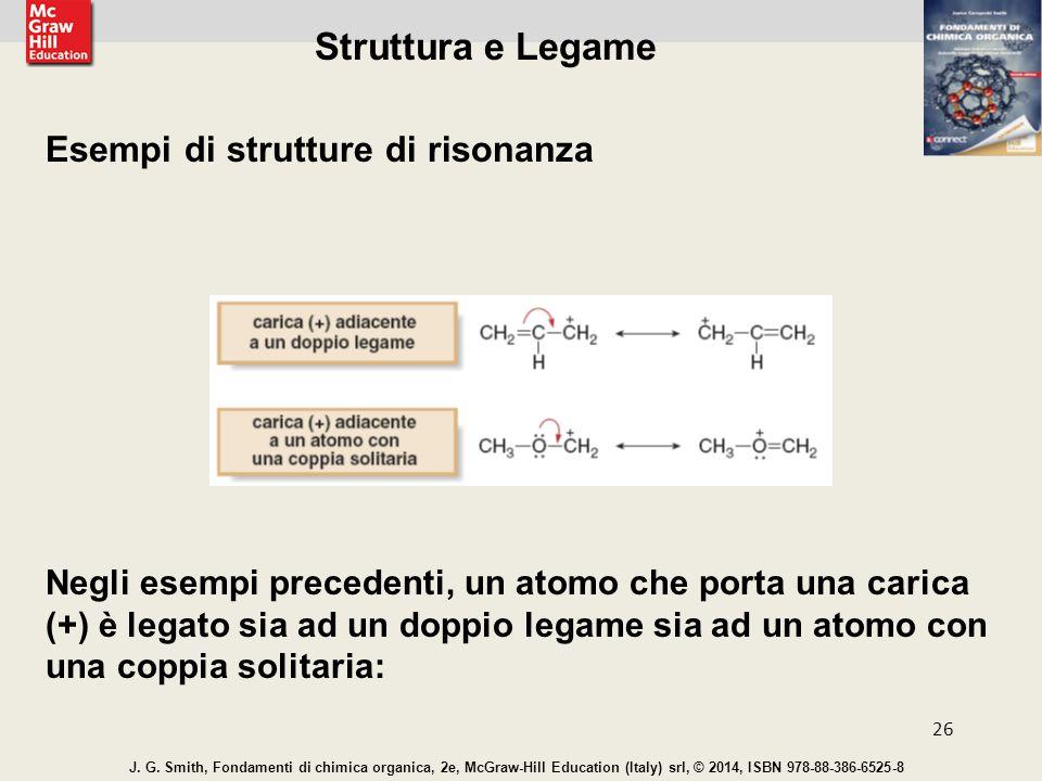 Struttura e Legame Esempi di strutture di risonanza
