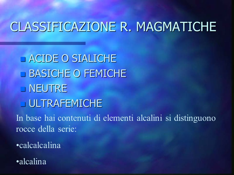 CLASSIFICAZIONE R. MAGMATICHE