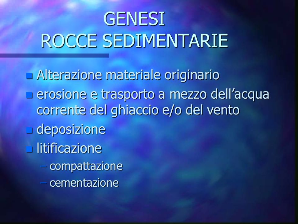 GENESI ROCCE SEDIMENTARIE