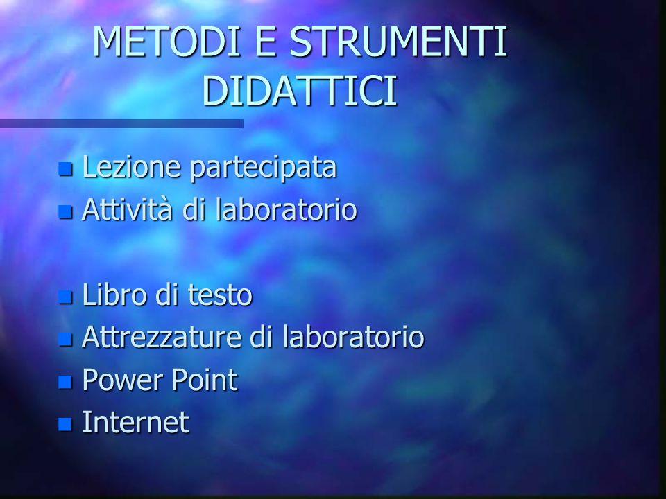 METODI E STRUMENTI DIDATTICI
