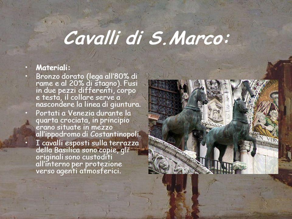 Cavalli di S.Marco: Materiali: