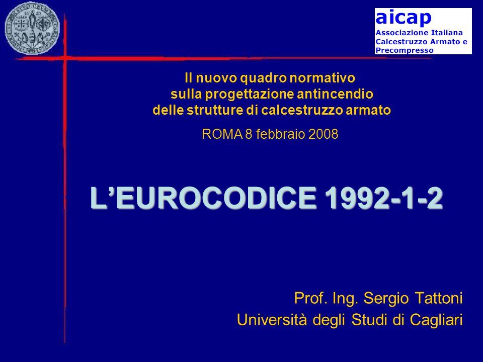 Prof. Ing. Sergio Tattoni Università degli Studi di Cagliari