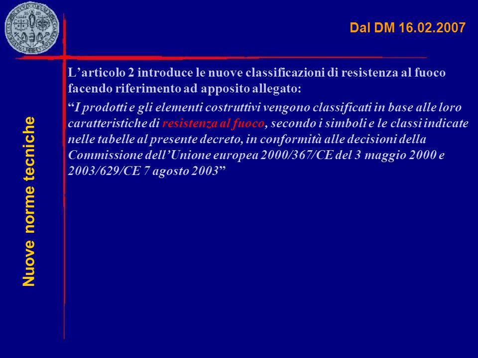 Nuove norme tecniche Dal DM 16.02.2007