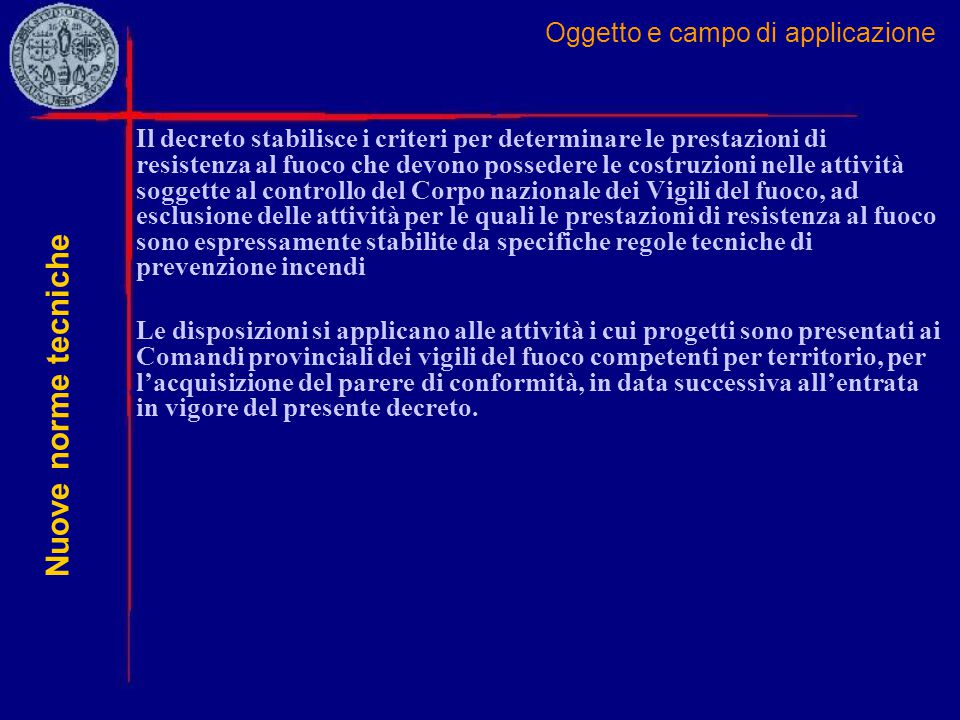 Oggetto e campo di applicazione