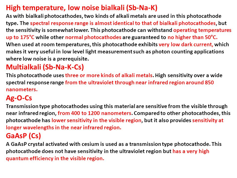 High temperature, low noise bialkali (Sb-Na-K)