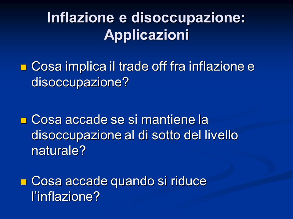 Inflazione e disoccupazione: Applicazioni