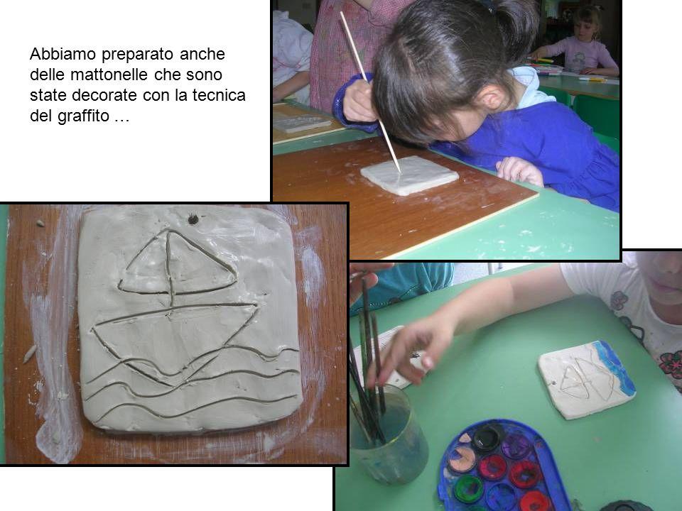 Abbiamo preparato anche delle mattonelle che sono state decorate con la tecnica del graffito …