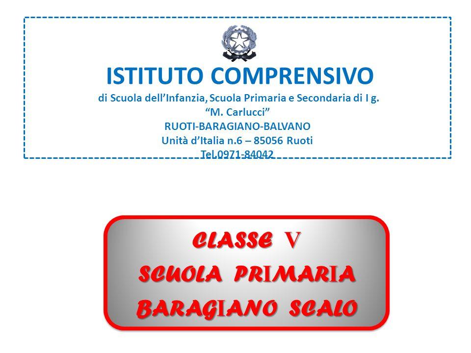 CLASSE V SCUOLA PRIMARIA BARAGIANO SCALO