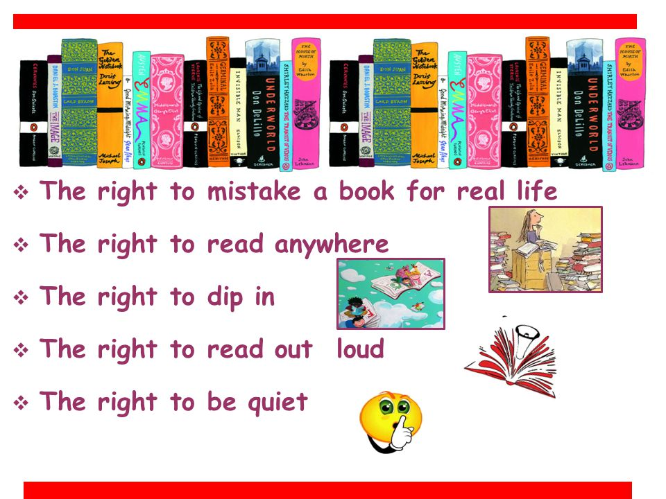 The right to mistake a book for real life
