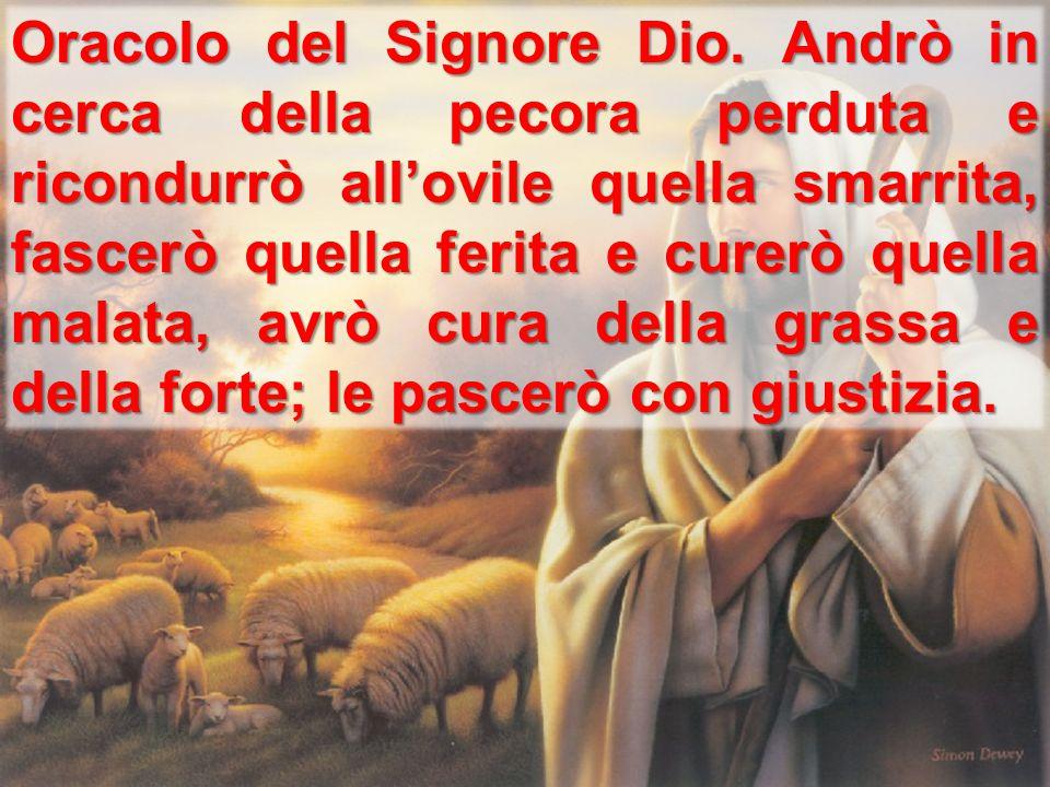 Oracolo del Signore Dio