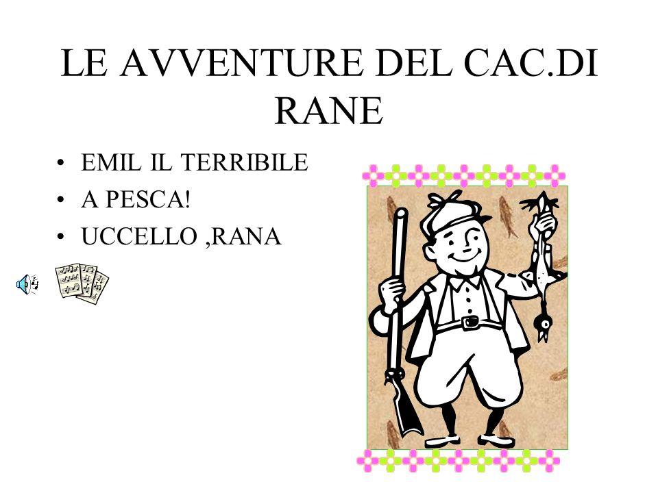 LE AVVENTURE DEL CAC.DI RANE