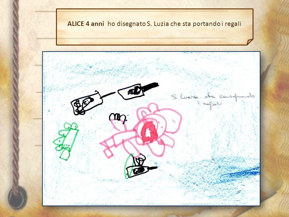 ALICE 4 anni ho disegnato S. Luzia che sta portando i regali