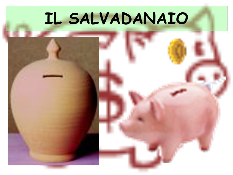 IL SALVADANAIO