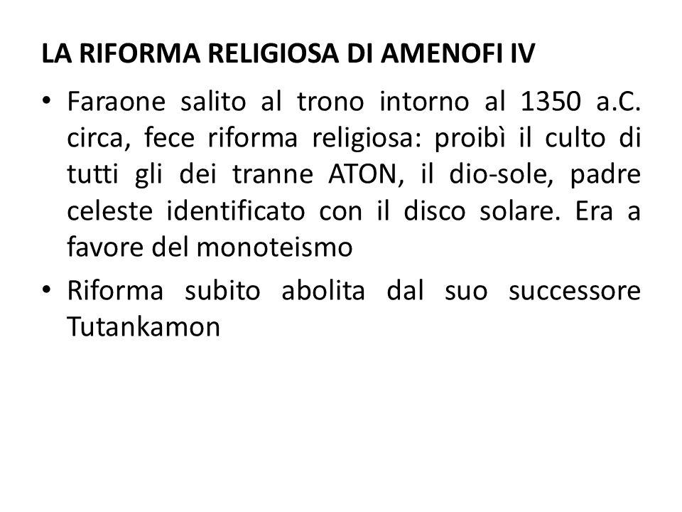 LA RIFORMA RELIGIOSA DI AMENOFI IV